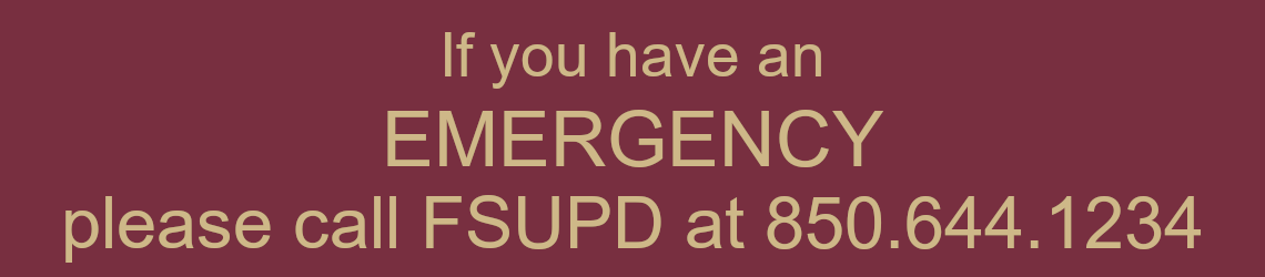 if you have an emergency call FSUPD at 850.644.1234